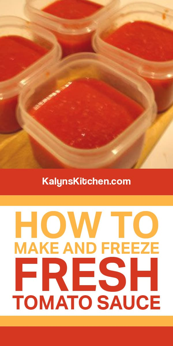 Pinterest image of How to Make and Freeze Fresh Tomato Sauce