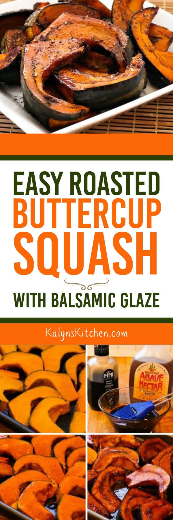 Easy Roasted Buttercup Squash with Balsamic Glaze found on KalynsKitchen.com