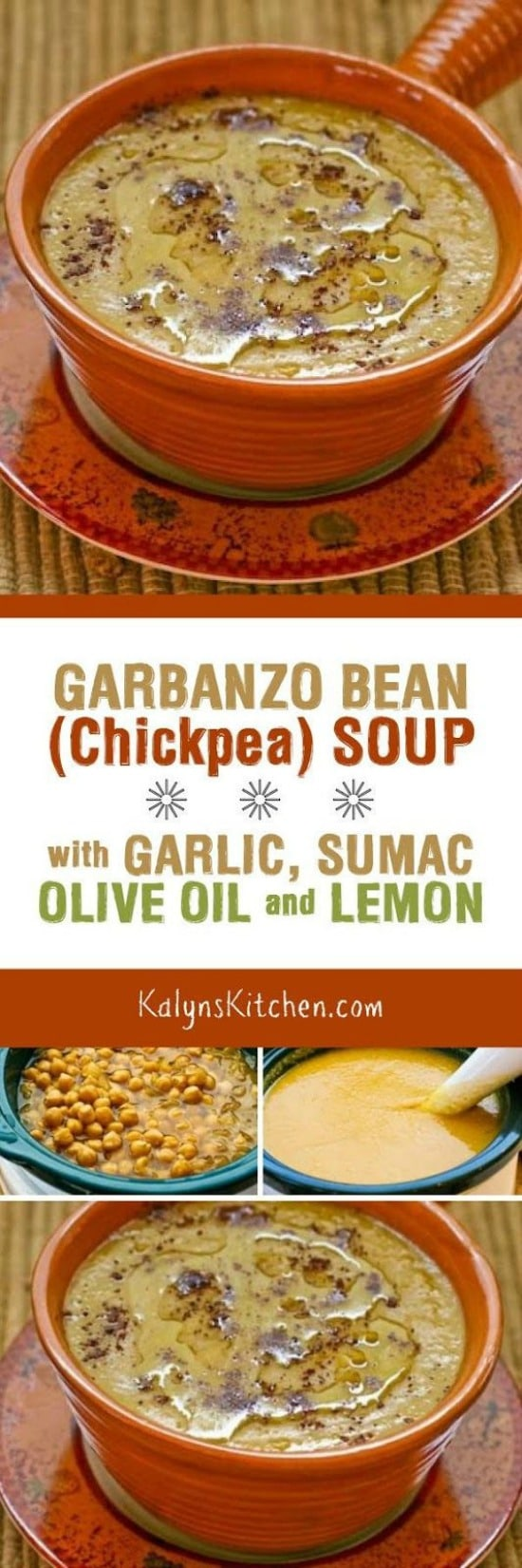 Garbanzo Bean (Chickpea) Soup with Garlic, Sumac, Olive Oil, and Lemon from KalynsKitchen.com