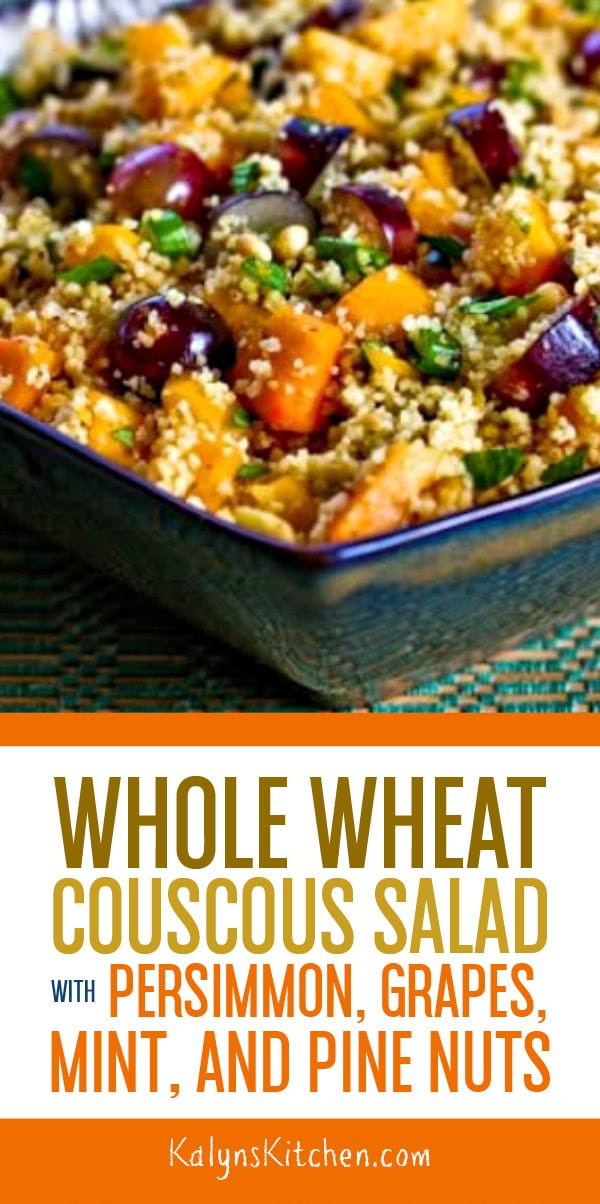 Pinterest image of Whole Wheat Couscous Salad with Persimmon, Grapes, Mint, and Pine Nuts