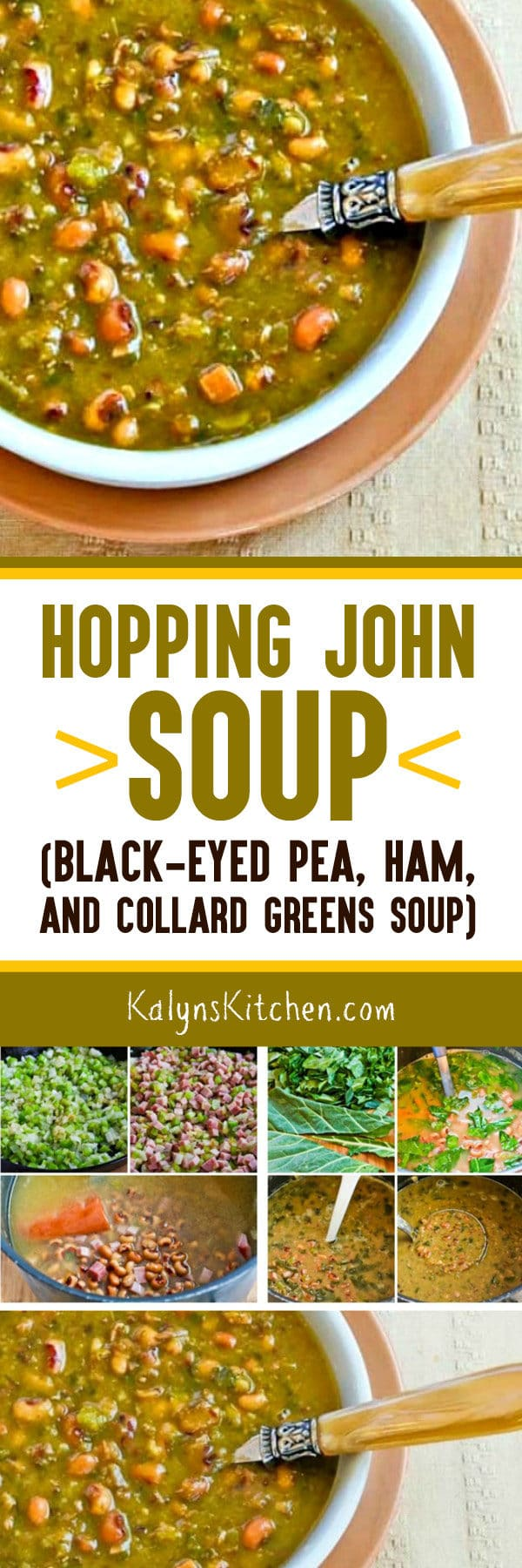Hopping John Soup for Good Luck in the New Year (Black-Eyed Pea, Ham, and Collard Greens Soup) found on KalynsKitchen.com