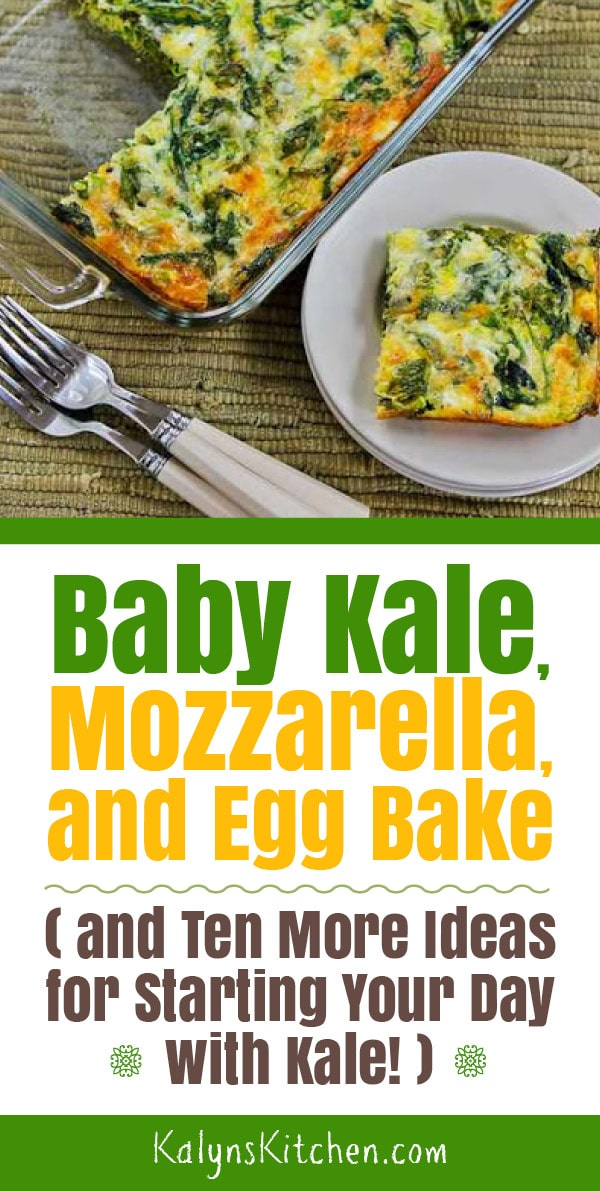 Pinterest image of Baby Kale, Mozzarella, and Egg Bake (and Ten More Ideas for Starting Your Day with Kale!)
