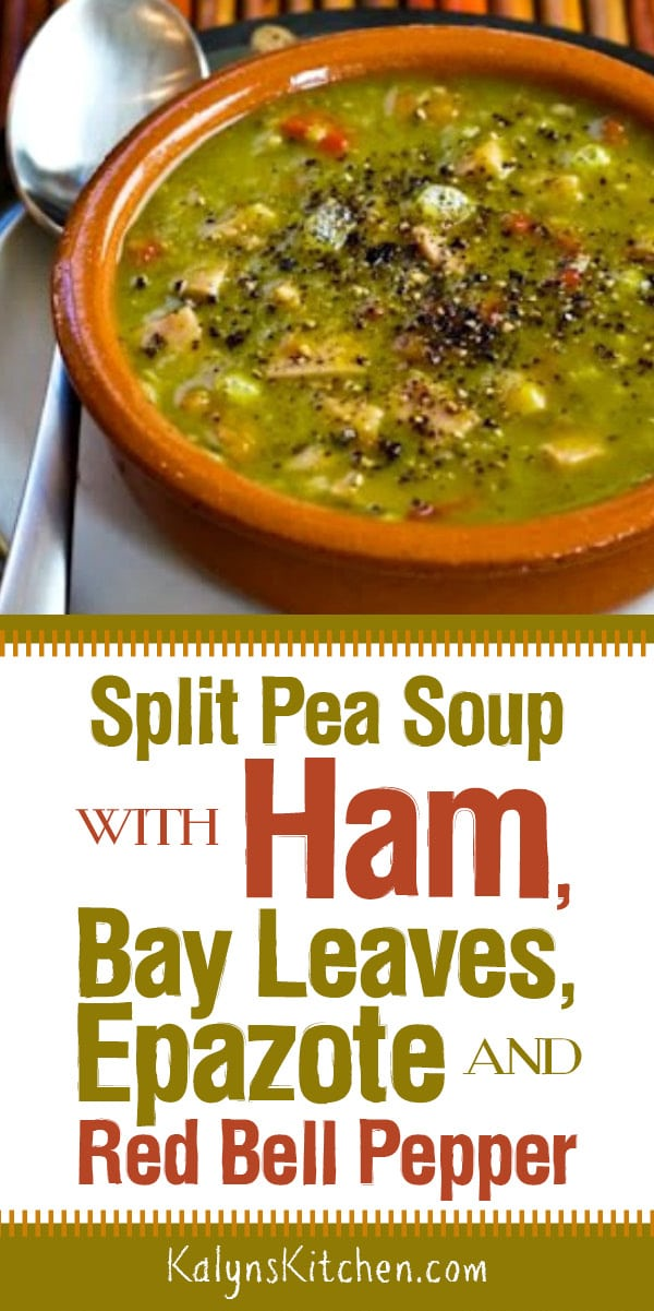 Pinterest image of Split Pea Soup with Ham, Bay Leaves, Epazote and Red Bell Pepper