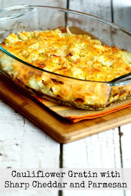 Cauliflower Gratin with Sharp Cheddar and Parmesan found on KalynsKitchen.com