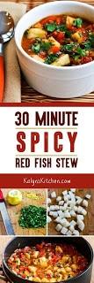 30 Minute Spicy Red Fish Stew [found on KalynsKitchen.com]