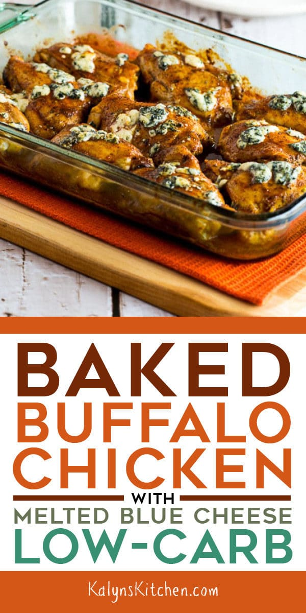 Low-Carb Baked Buffalo Chicken with Melted Blue Cheese found on KalynsKitchen.com