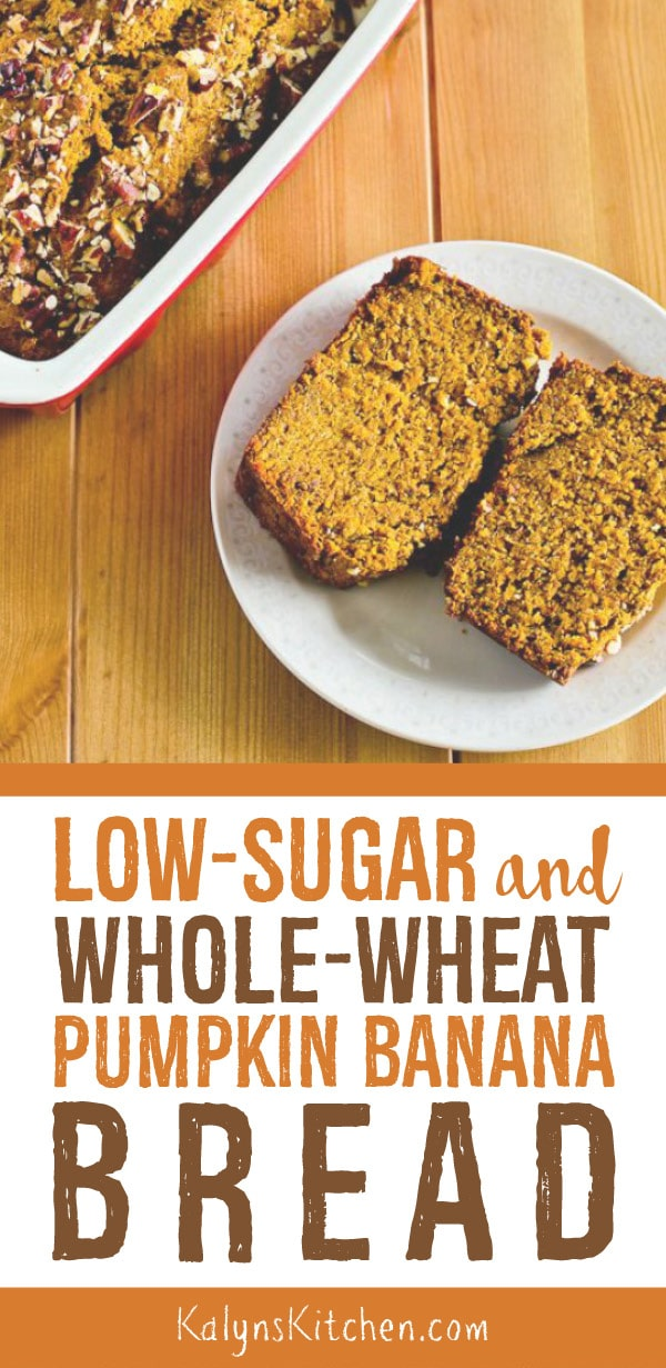 Pinterest image of Low-Sugar and Whole-Wheat Pumpkin Banana Bread