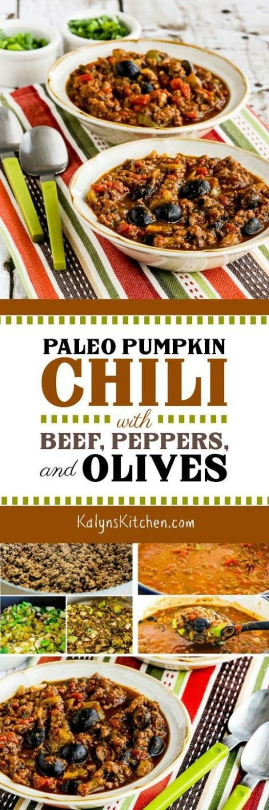 Paleo Pumpkin Chili with Beef, Peppers, and Olives found on KalynsKitchen.com