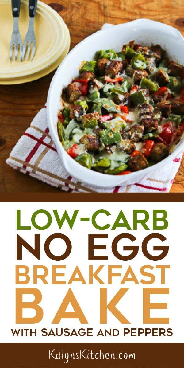 Low-Carb No Egg Breakfast Bake with Sausage and Peppers [found on KalynsKitchen.com]