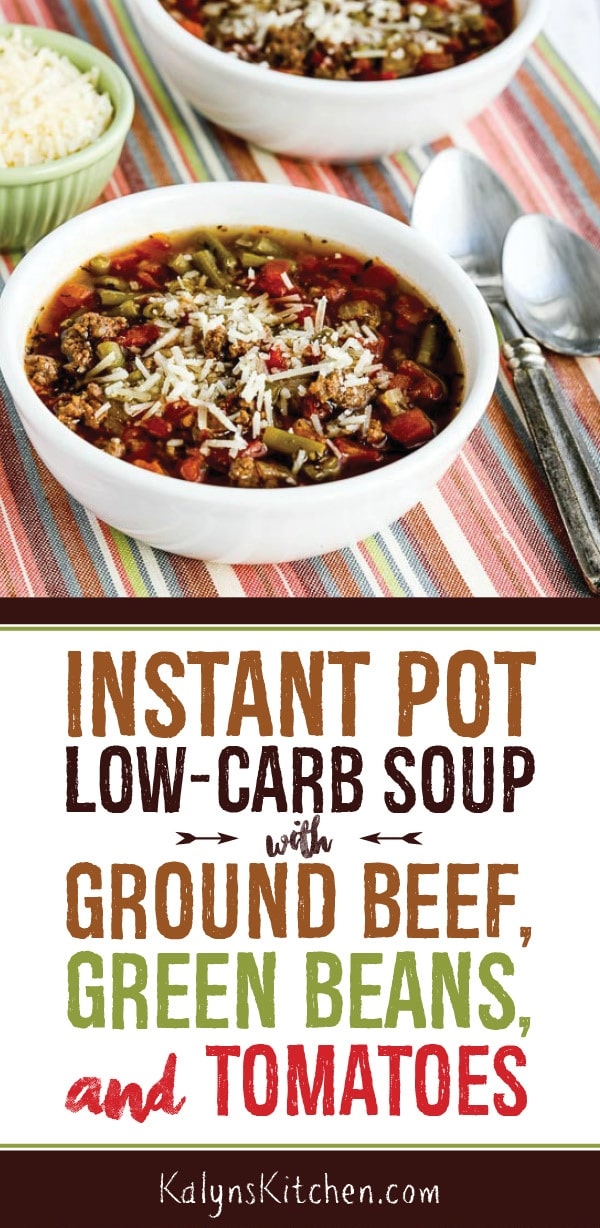 Pinterest image of Instant Pot Low-Carb Soup with Ground Beef, Green Beans, and Tomatoes