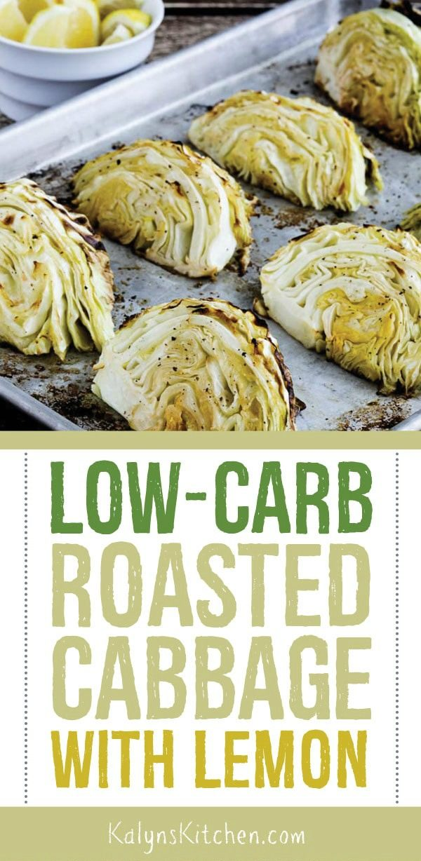 Low-Carb Roasted Cabbage with Lemon found on KalynsKitchen.com