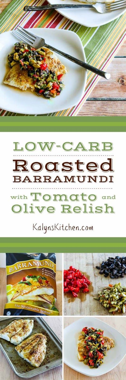 Low-Carb Roasted Barramundi with Tomato and Olive Relish found on KalynsKitchen.com