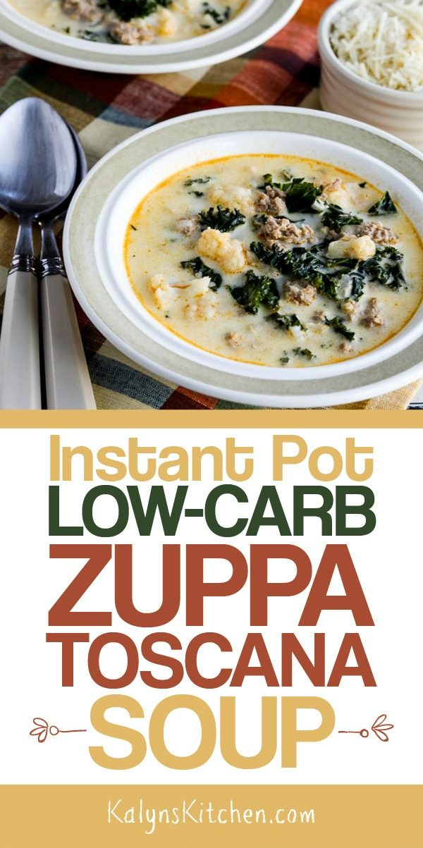 Instant Pot Low-Carb Zuppa Toscana Soup found on KalynsKitchen.com