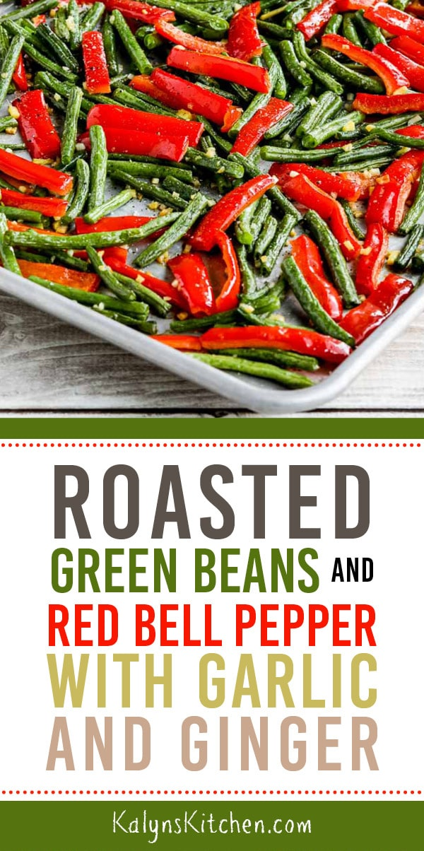 Pinterest image of Roasted Green Beans and Red Bell Pepper with Garlic and Ginger